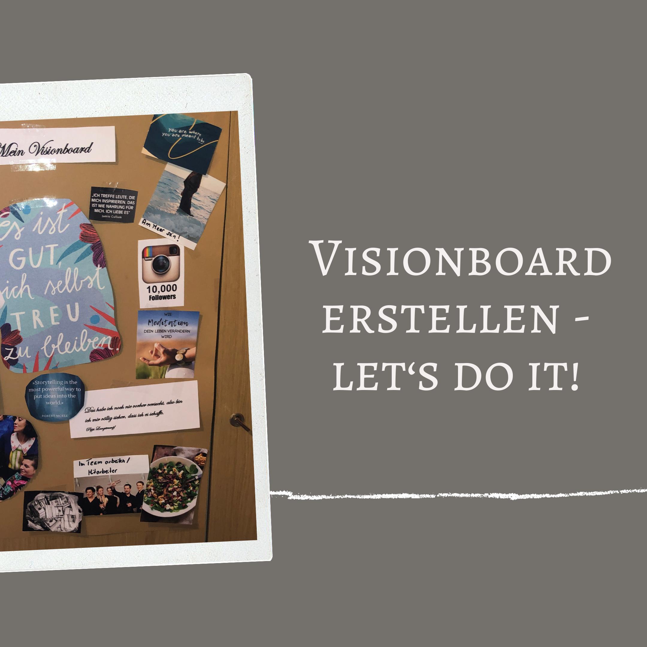 Visionboard; Visionboard selbst erstellen